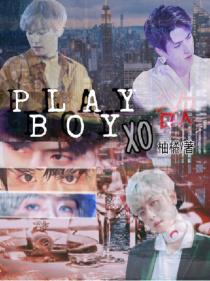 PLAYBOY:XO欲